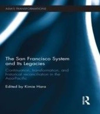 San Francisco System and Its Legacies