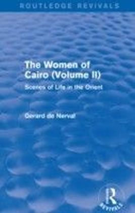 Women of Cairo: Volume II (Routledge Revivals)