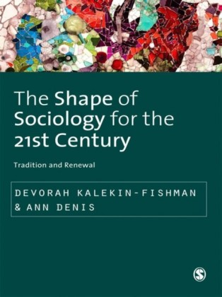 Shape of Sociology for the 21st Century