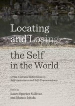 Locating and Losing the Self in the World