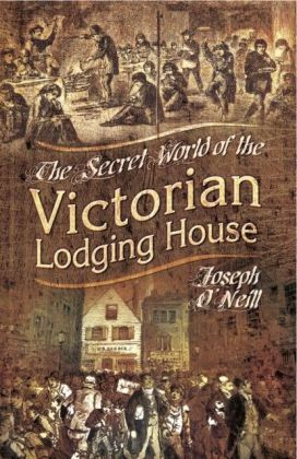 Secret World of the Victorian Lodging House