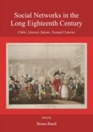 Social Networks in the Long Eighteenth Century