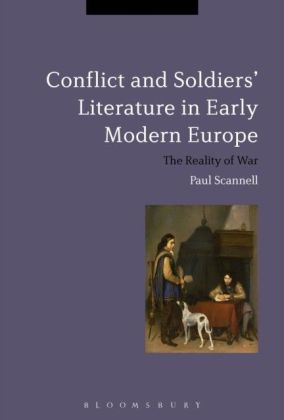Conflict and Soldiers' Literature in Early Modern Europe