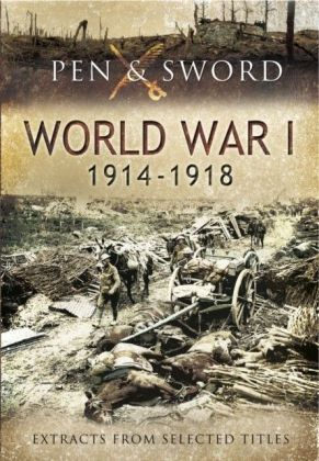Anthology of World War One 1914-1918, Extracts from Selected Titles