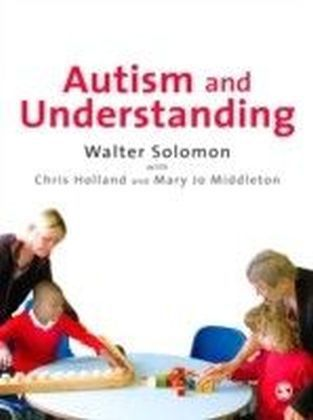 Autism and Understanding