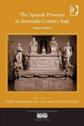 Spanish Presence in Sixteenth-Century Italy