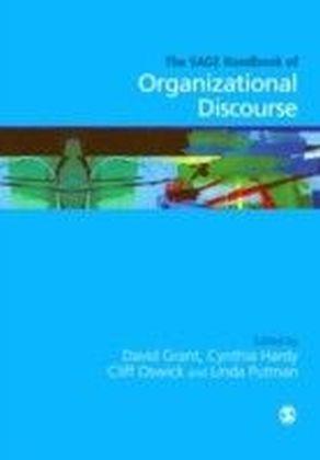 SAGE Handbook of Organizational Discourse