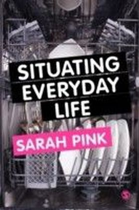 Situating Everyday Life