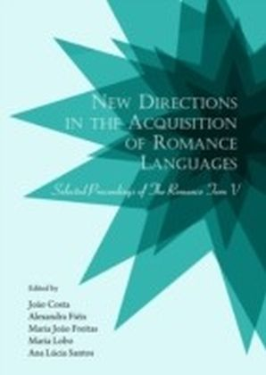 New Directions in the Acquisition of Romance Languages