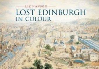 Lost Edinburgh in Colour