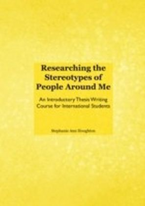 Researching the Stereotypes of People Around Me