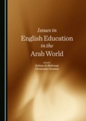 Issues in English Education in the Arab World