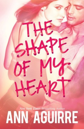 Shape of My Heart (2B trilogy - Book 3)