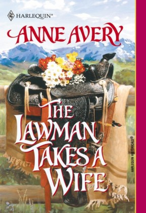 Lawman Takes A Wife (Mills & Boon Historical)
