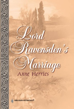 Lord Ravensden's Marriage (Mills & Boon Historical)
