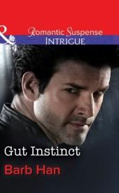 Gut Instinct (Mills & Boon Intrigue) (The Campbells of Creek Bend - Book 2)