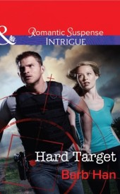 Hard Target (Mills & Boon Intrigue) (The Campbells of Creek Bend - Book 3)