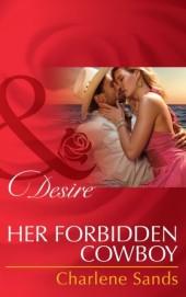 Her Forbidden Cowboy (Mills & Boon Desire) (Moonlight Beach Bachelors - Book 1)