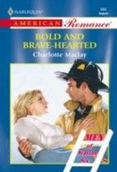 Bold And Brave-hearted (Mills & Boon American Romance)