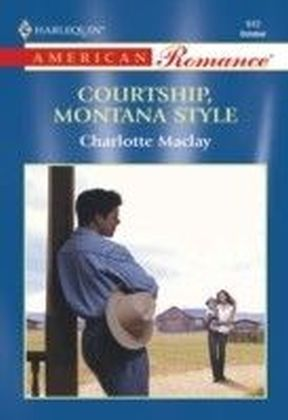 Courtship, Montana Style (Mills & Boon American Romance)
