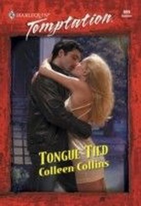 Tongue-tied (Mills & Boon Temptation)