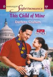 This Child Of Mine (Mills & Boon Vintage Superromance)