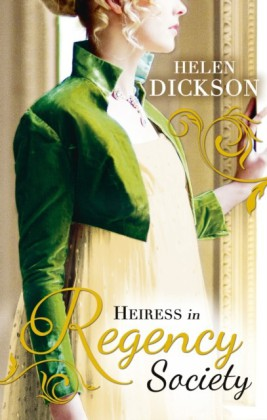 Heiress in Regency Society (Regency - Book 64)