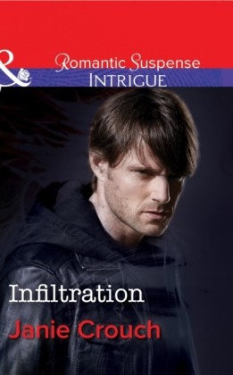 Infiltration (Mills & Boon Intrigue) (Omega Sector - Book 1)