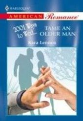 Tame An Older Man (Mills & Boon American Romance)