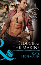 Seducing the Marine (Mills & Boon Blaze) (Uniformly Hot! - Book 57)