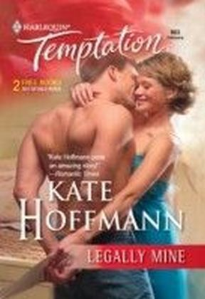 Legally Mine (Mills & Boon Temptation)