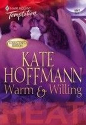 Warm & Willing (Mills & Boon Temptation)