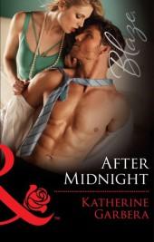 After Midnight (Mills & Boon Blaze) (Holiday Heat - Book 3)