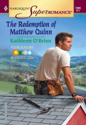 Redemption Of Matthew Quinn (Mills & Boon Vintage Superromance)