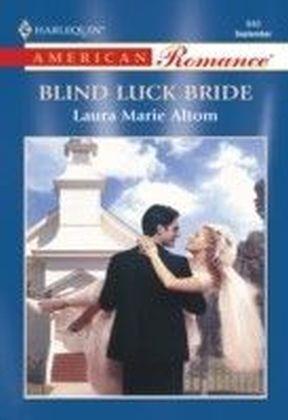 Blind Luck Bride (Mills & Boon American Romance)