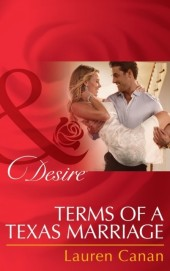 Terms of a Texas Marriage (Mills & Boon Desire)