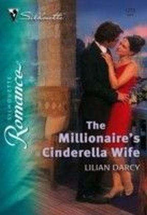 Millionaire's Cinderella Wife (Mills & Boon Silhouette)