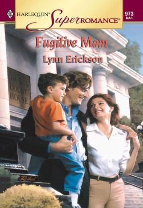 Fugitive Mom (Mills & Boon Vintage Superromance)