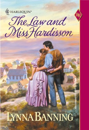 Law And Miss Hardisson (Mills & Boon Historical)