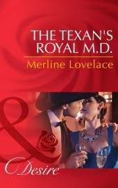 Texan's Royal M.D. (Mills & Boon Desire) (Duchess Diaries - Book 4)