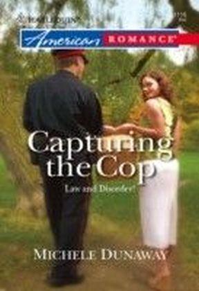 Capturing the Cop (Mills & Boon American Romance)