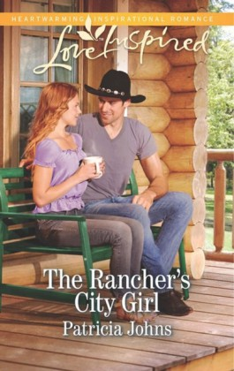 Rancher's City Girl (Mills & Boon Love Inspired)