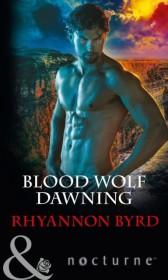 Blood Wolf Dawning (Mills & Boon Nocturne)