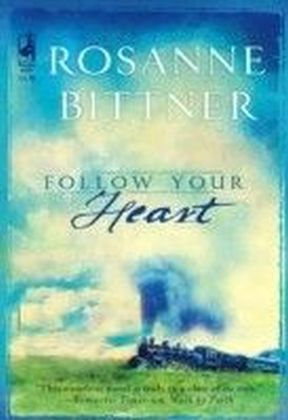 Follow Your Heart (Mills & Boon M&B)