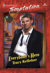 Everybody's Hero (Mills & Boon Temptation)