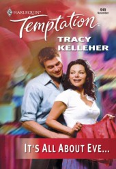 It's All About Eve (Mills & Boon Temptation)