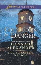 Countdown to Danger (Mills & Boon Love Inspired Suspense)