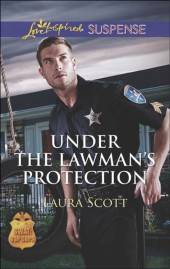 Under the Lawman's Protection (SWAT: Top Cops - Book 3)