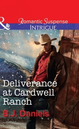 Deliverance at Cardwell Ranch (Cardwell Cousins - Book 3)