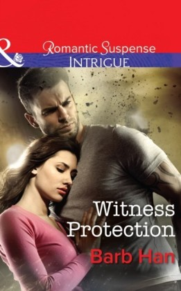 Witness Protection (The Campbells of Creek Bend - Book 1)